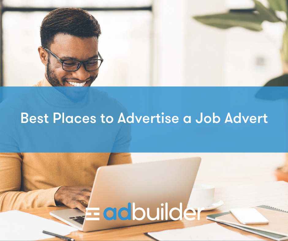 Best Places to Advertise a Job Advert